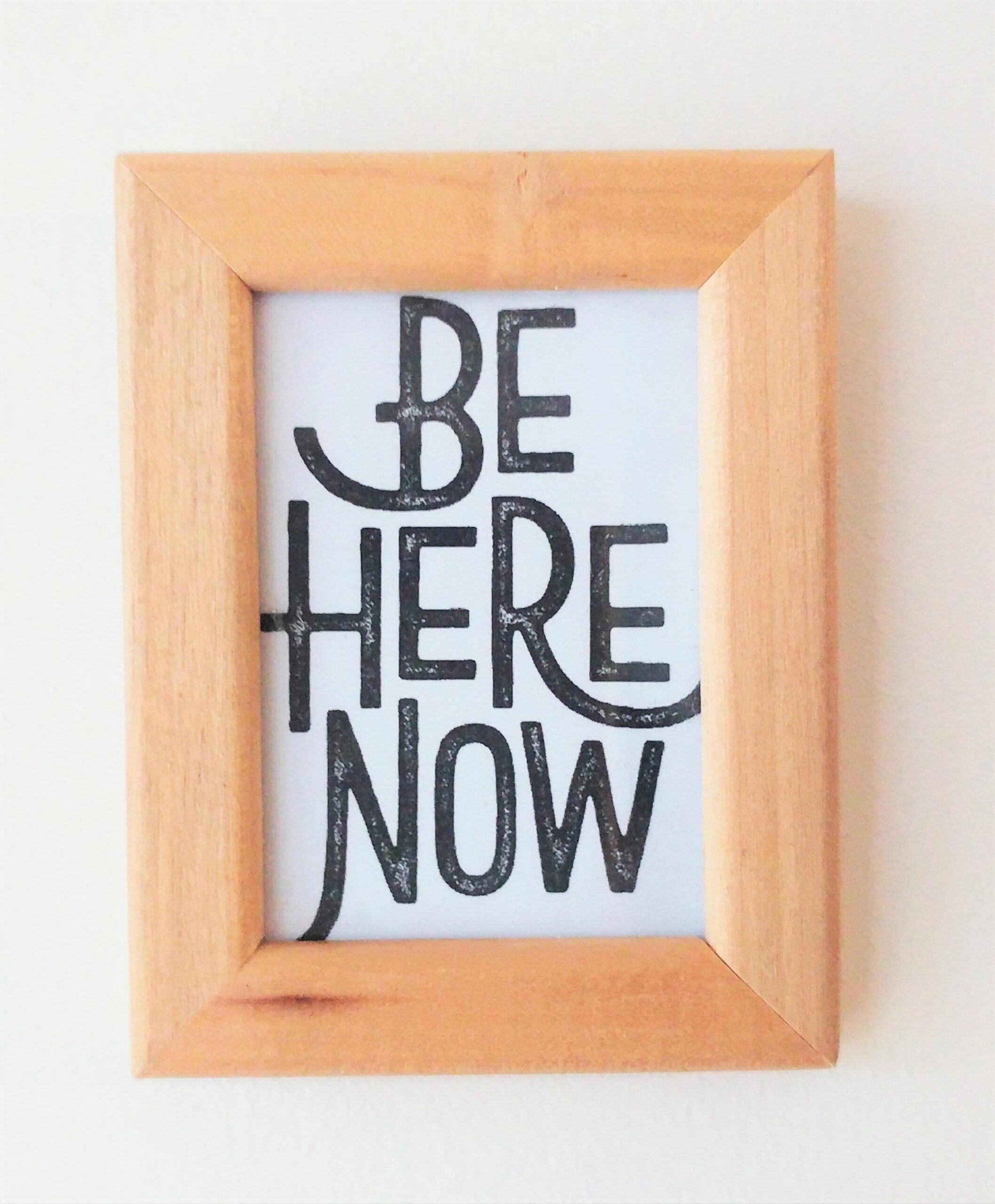 Be Here Now Quote